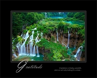 Gratefulness is finding waterfalls, when we were only looking for a stream...